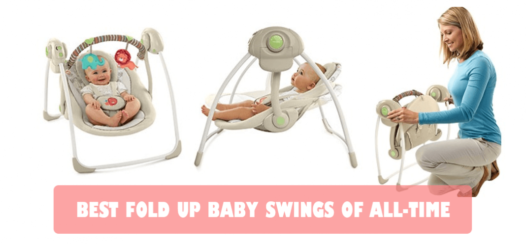 BEST FOLD UP BABY SWINGS OF ALL-TIME